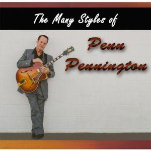 The Many Styles of Penn Pennington