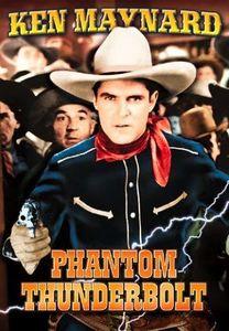 The Phantom Thunderbolt