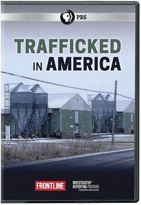 Frontline: Trafficked In America
