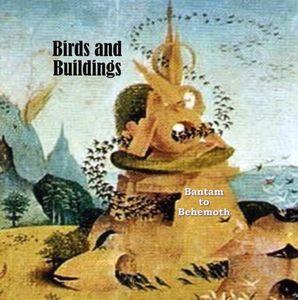 Bantam to Behemoth