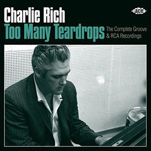 Too Many Teardrops [Import] , Charlie Rich