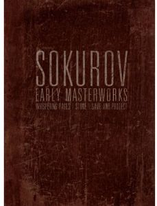 Sokurov Early Masterworks