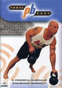 Powerbody: Advanced Russian Kettleball Workout