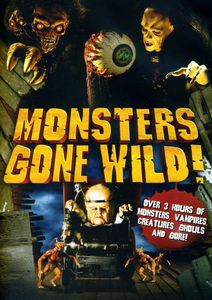 Monsters Gone Wild