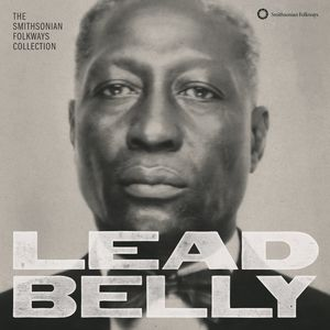 Lead Belly: Smithsonian Folkways Collection /  Various