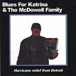 Blues for Katrina & the McDowell Family /  Various