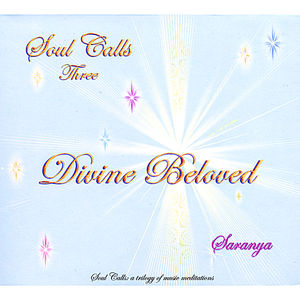 Soul Calls Three-Divine Beloved