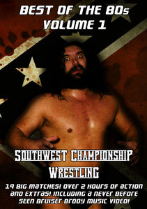 Southwest Championship Wrestling: Best of 80's 1