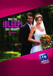 Who The Bleep Did I Marry?: Season 3