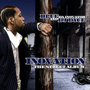Inovation the Official Street Album