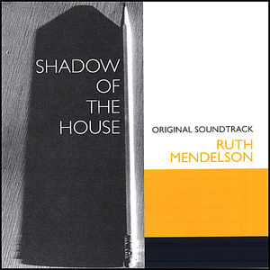 Shadow of the House (Original Soundtrack)