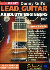 Gill, Danny: Lead Guitar for Absolute Beginners