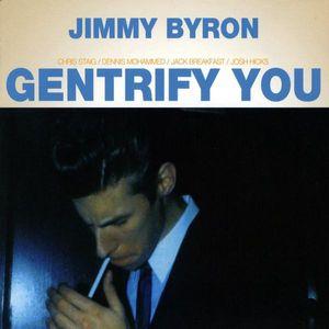 Gentrify You