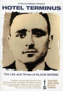 Hotel Terminus: The Life and Times of Klaus Barbie