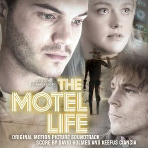 The Motel Life (Original Soundtrack)