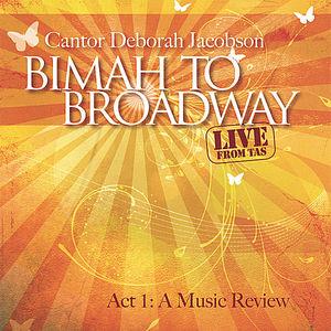 Bimah to Broadway Act 1