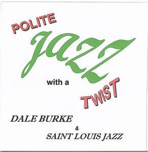 Polite Jazz with a Twist