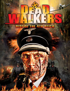 Dead Walkers: Rise of the Fourth Reich