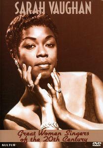 Great Women Singers of the 20th Century: Sarah Vaughn