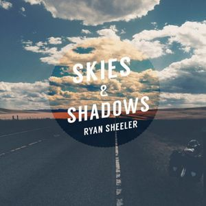 Skies & Shadows