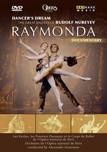 Dancer's Dream Great Ballets Nureyev (Raymonda)
