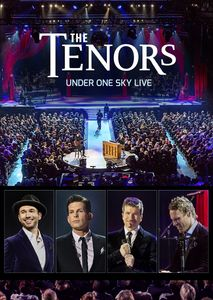The Tenors: Under One Sky Live