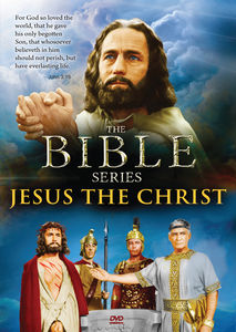 The Bible Series: Jesus the Christ