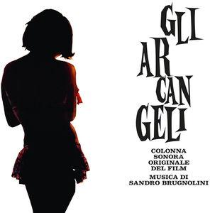 Gli Arcangeli (The Archangels) (Original Motion Picture Soundtrack)
