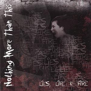 Lies Life & Fire