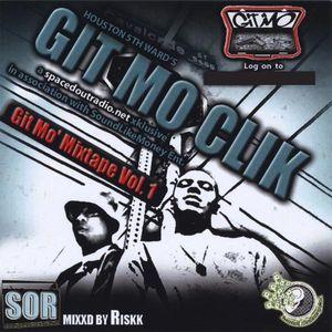 Git Mo' Clik : Vol. 1-Git Mo' Mixtape