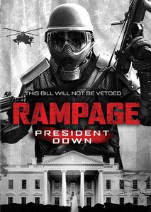 Rampage, President Down