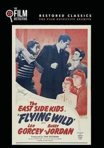 Flying Wild (The East Side Kids)