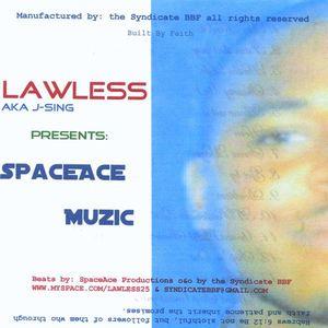 Lawless : Spaceace Muzic