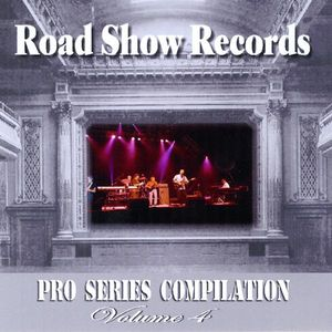 Road Show Records: Pro Seies Compilation 4 /  Various