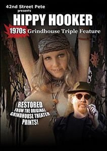 42nd Street Pete's 1970s Hippy Hooker Grindhouse