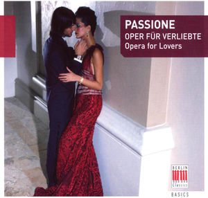 Passione: Opera for Lovers /  Various