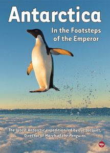 Antarctica: In The Footsteps Of The Emperor
