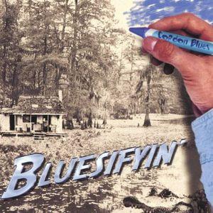 Bluesifyin