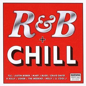 R&B + Chill /  Various [Import]