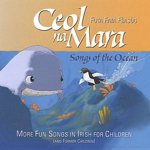 Ceol Na Mara Songs of the Ocean
