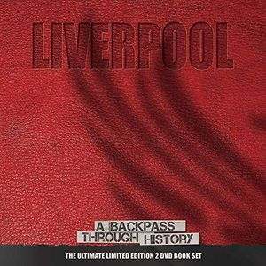Liverpool: A Backstage Pass Through History [Import]