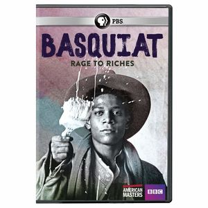 American Masters: Basquiat - Rage To Riches