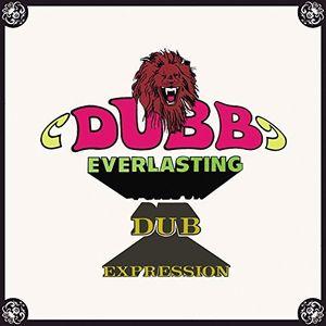 Dubb Everlasting /  Dub Expression [Import]