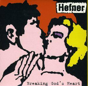 Breaking Gods Heart