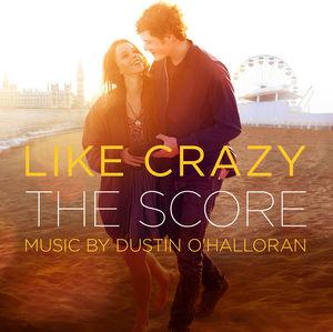 Like Crazy (Score) (Original Soundtrack)