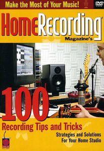 Home Recording Magazine's 100 Recording Tips