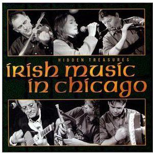 Hidden Treasures: Irish Music in Chicago /  Various