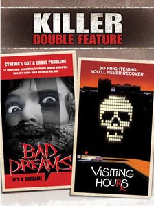 Killer Double Feature: Bad Dreams /  Visiting Hours
