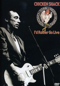 Chicken Shack: I'd Rather Go Live [Import]