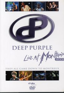 Deep Purple: They All Came Down to Montreux: Live at Montreux 2006